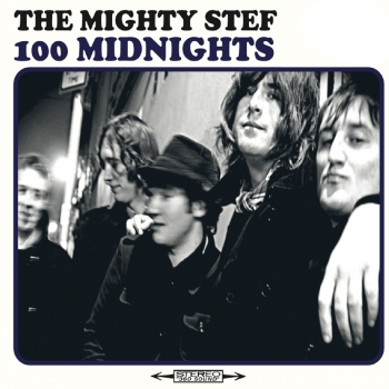The Mighty Stef - 100 Midnights (CD)