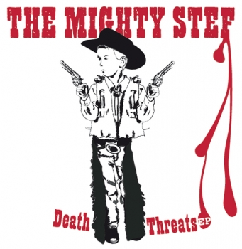 The Mighty Stef - Death Threats EP (CD)