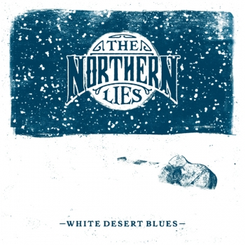 The Northern Lies - White Desert Blues (CD)