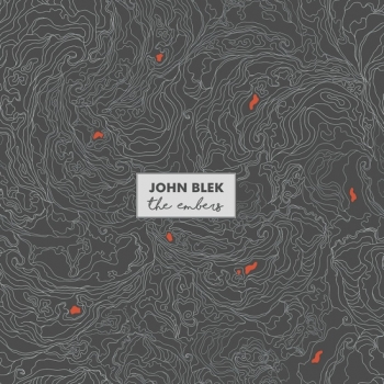 John Blek - The Embers (LP)