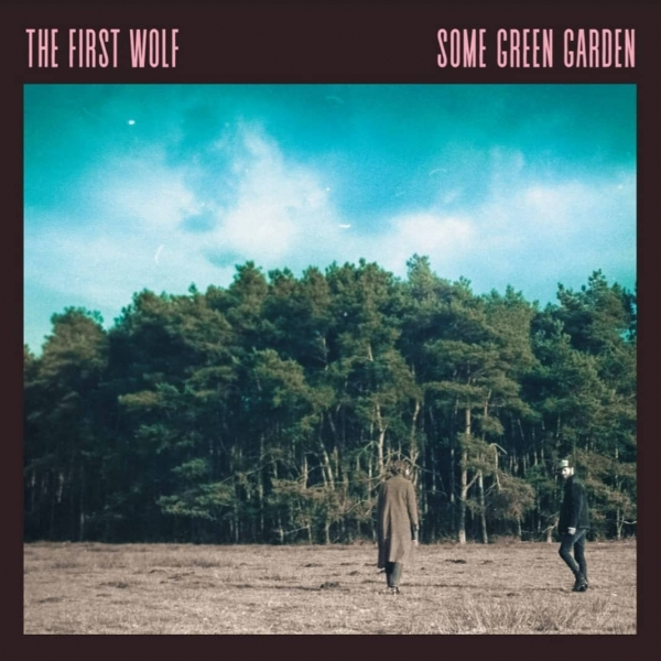 The First Wolf - Some Green Garden (LP)